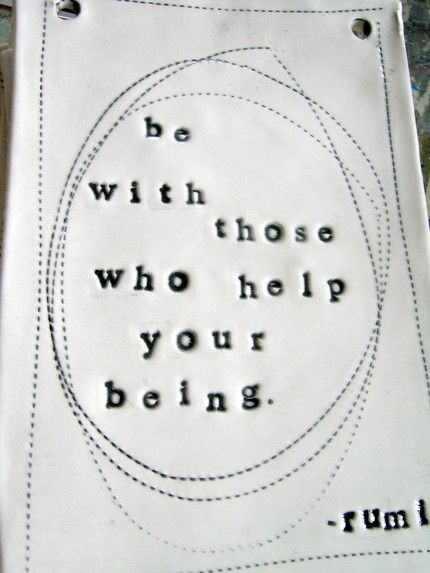 bewiththosewhohelpyourbeing